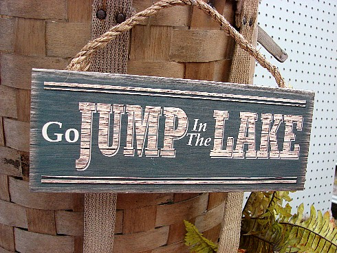 Wood Sign Lake Cabin Wall Decor Go Jump In The Lake Moose R Us Com Log Cabin Decor