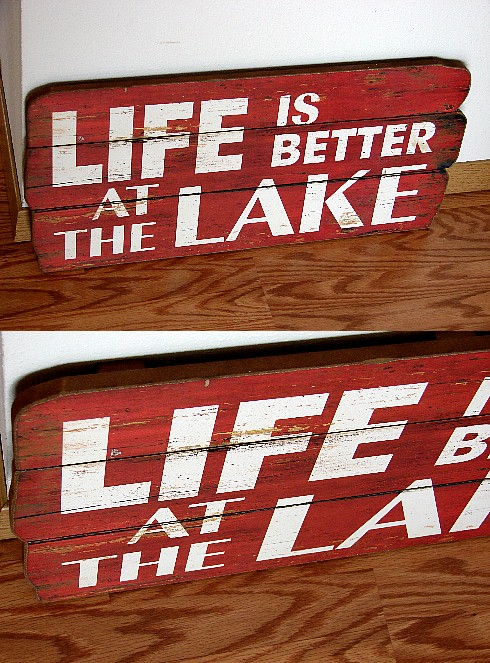 Rustic Life is Better at the Lake Large Wood Sign, Moose-R-Us.Com Log Cabin Decor